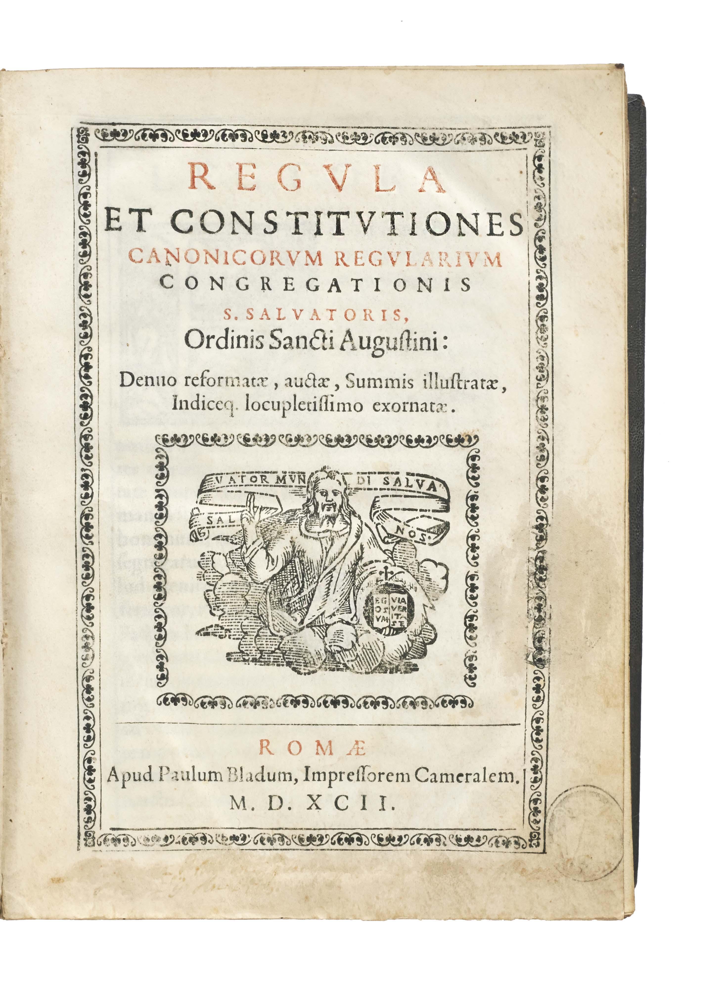 Regula et constitutiones Canonicorum Regularium congregationis S. Salvatoris, Ordinis Sancti Augustini. Denuo reformatae, auctae, summis illustratae, indiceq. locupletissimo exornatae.